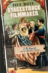 Front cover of Stagestruck Filmmaker